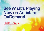 See What's Playing Now on Antietam OnDemand